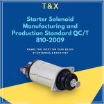starter-solenoid-manufacturing-and-production-standard-qct-810-2009