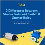 3-differences-between-starter-solenoid-switch-starter-relay-banner